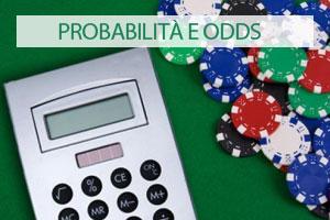 poker texas hold'em calcolo probabilità e odds