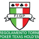 Regole ufficiali tornei poker alla texano in Italia